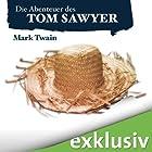 Die Abenteuer des Tom Sawyer (       ungekürzt) von Mark Twain Gesprochen von: Oliver Rohrbeck