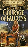 Courage of Falcons (Secret Texts)