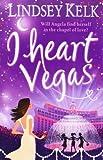Lindsey Kelk I Heart Vegas