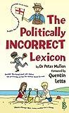 img - for The Politically Incorrect Lexicon book / textbook / text book