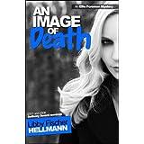 An Image of Death (The Ellie Foreman Mysteries 3) ~ Libby Fischer Hellmann