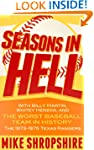 Seasons in Hell: With Billy Martin, W...