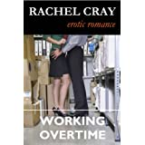 Working Overtime (An Erotic Romance Novella) (Law Firm Love series)di Rachel Cray