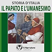 Il Papato e l'Umanesimo (Storia d'Italia 30) |  vari