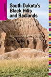 Insiders Guide to South Dakotas Black Hills and Badlands, 5th (Insiders Guide Series)