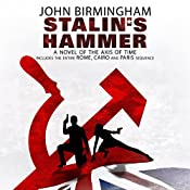 Stalin's Hammer: The Axis of Time Series | John Birmingham