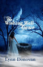 The Wishing Well Curse (Spirit of Destiny)