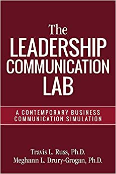 The Leadership Communication Lab: A Contemporary Business Communication Simulation