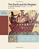 img - for The Earth and Its Peoples, Brief Edition, Volume I book / textbook / text book