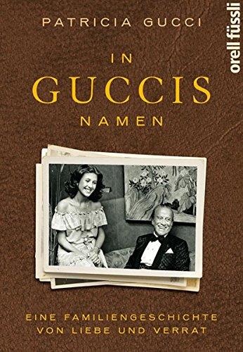in-guccis-namen-eine-familiengeschichte-von-liebe-und-verrat