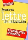 echange, troc Christine Aubrée - Réussir sa lettre de motivation