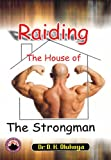img - for Raiding The House Of The Strongman book / textbook / text book