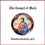 The Gospel of Mark | Timothy Carmody