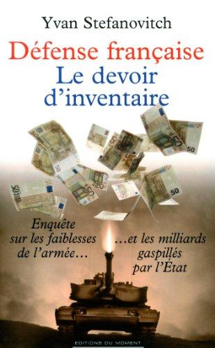 Défense française, le devoir d'inventaire
