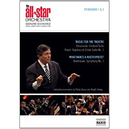 All Star Orchestra: Programs 1 & 2: Music for the Theatre & What Makes a Masterpiece?