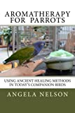 img - for Aromatherapy for Parrots book / textbook / text book