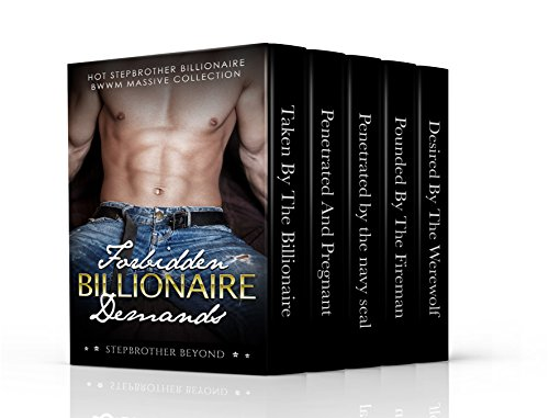 erotica-forbidden-billionaire-demands-a-menage-bbw-threesome-story-collection-a-stepbrother-taboo-bi
