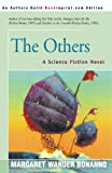 The Others: A Science Fiction Novel (0595006892) by Bonanno, Margaret Wander