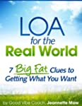 LOA for the Real World: 7 Big Fat Clu...