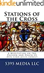 Stations of the Cross: A Meditation o...