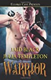 Warrior (1843603942) by Julia Templeton