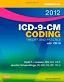 Workbook for ICD-9-CM Coding, 2012 Edition: Theory and Practice, 1e
