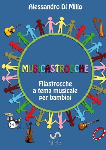 Musicastrocche Filastrocche A Tema Musicale Per Bambini PDF
