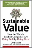 Sustainable Value: How the World's Leading Companies Are Doing Well by Doing Good (Stanford Business Books)