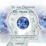Ein neues Ich | Joe Dispenza