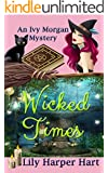 Wicked Times (An Ivy Morgan Mystery Book 3)