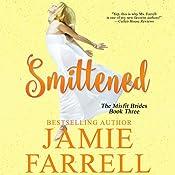 Smittened: Misfit Brides, Book 3 | Jamie Farrell