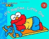 Sesame Beginnings: It's Naptime, Little One (0375841237) by Kleinberg, Naomi