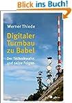 Digitaler Turmbau zu Babel: Der Techn...