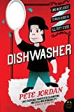 Dishwasher: One Man's Quest to Wash Dishes in All Fifty States (P S )