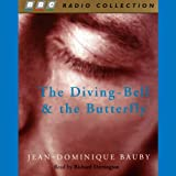 The Diving-Bell and the Butterfly (Unabridged)