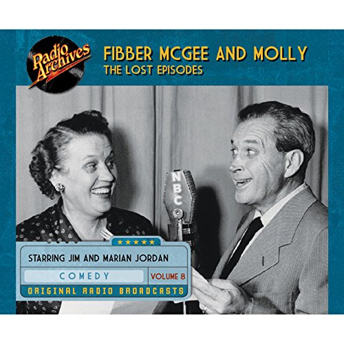 Fibber McGee and Molly: The Lost Episodes, Volume 8 PDF