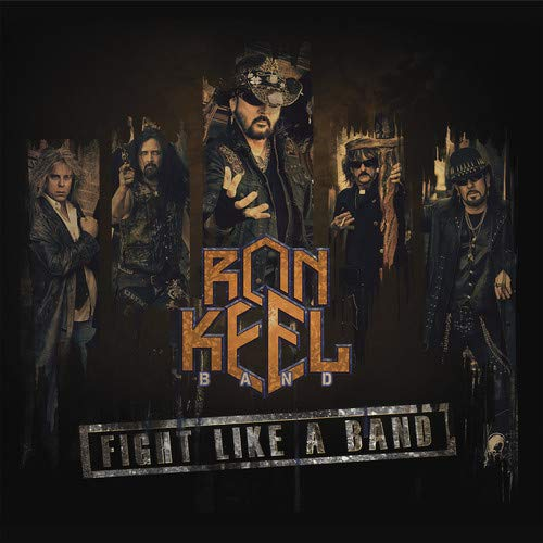 CD : Ron Keel - Fight Like A Band (CD)