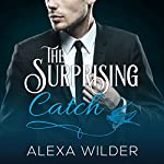 The Surprising Catch, Complete Series: The Surprising Catch, Books 1-5 | Alexa Wilder
