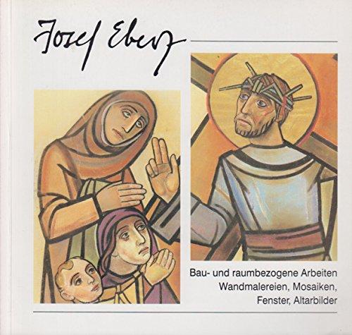 josef-eberz-bau-und-raumbezogene-arbeiten-wandmalereien-mosaiken-fenster-altarbilder-ausstellung-in-