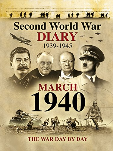 Second World War Diary: March, 1940