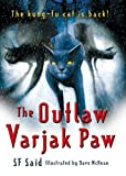The Outlaw Varjak Paw S F Said