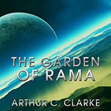 The Garden of Rama: Rama Series, Book 3 (       UNABRIDGED) by Arthur C Clarke, Gentry Lee Narrated by Toby Longworth, Louise Jameson