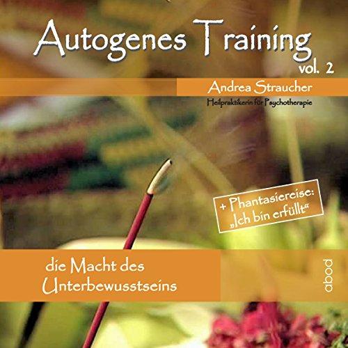 autogenes-training-vol-2-die-macht-des-unterbewusstseins