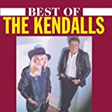 The Best of the Kendallsby The Kendalls