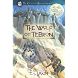 The Wolf of Tebron (The Gates of Heaven Series) ~ C. S. Lakin