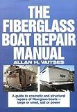 img - for The Fiberglass Boat Repair Manual book / textbook / text book
