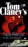 Tom Clancy's Net Force (Young Adult #17): Cloak and Dagger (0425183033) by Pieczenik, Steve