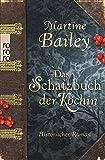 Buchinformationen und Rezensionen zu Das Schatzbuch der Köchin von Martine Bailey