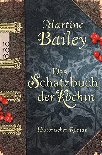 Buchseite und Rezensionen zu 'Das Schatzbuch der Köchin' von Martine Bailey