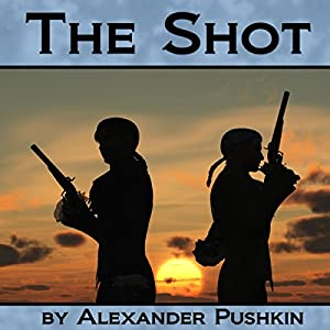 The Shot | [Alexander Pushkin]